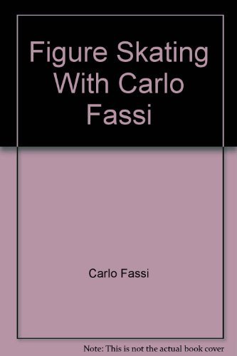9780684163147: Figure skating with Carlo Fassi