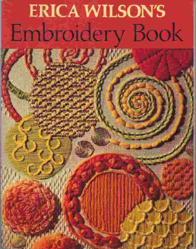 Embroidery Book: Erica Wilson