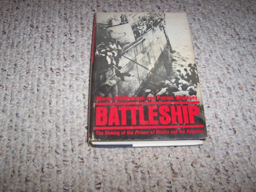 9780684163338: Battleship: The Sinking of the Prince of Wales and the Repulse