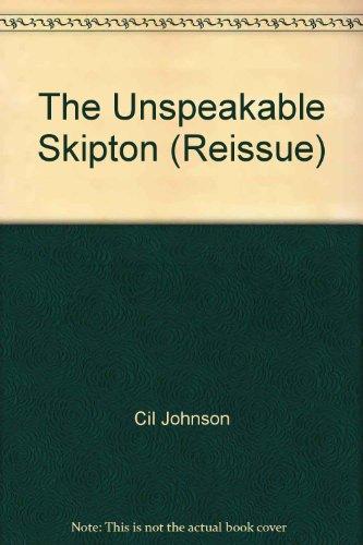 9780684163369: The Unspeakable Skipton (Reissue)