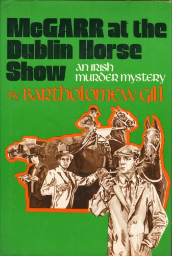 McGarr at the Dublin Horse Show: Gill, Bartholomew