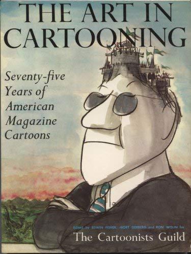 9780684163987: The Art in Cartooning: Seventy-Five Years of American Magazine Cartoons