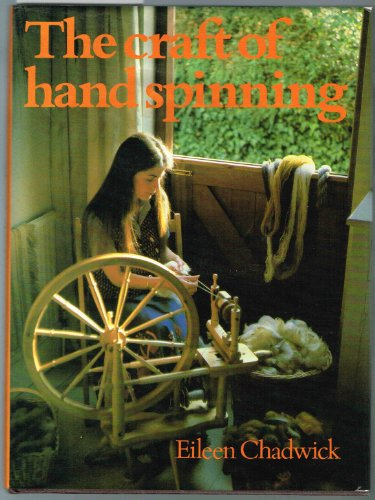 9780684164274: The craft of hand spinning