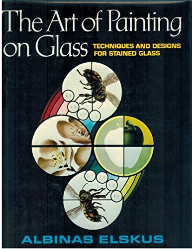 9780684164656: Title: The Art of Painting on Glass Techniques and Design