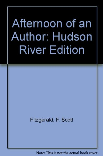 9780684164694: AFTERNOON OF AN AUTHOR (Hudson River Edition)
