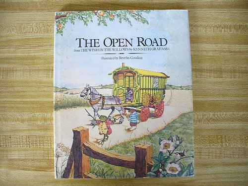 The Wind in the Willows the Open Road by Grahame, Kenneth: Kenneth Grahame
