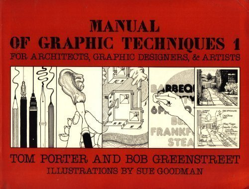 Manual of Graphic Techniques 1: Porter,Tom and Bob