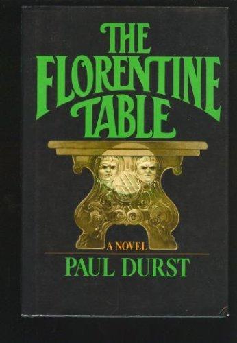 The Florentine table: Durst, Paul
