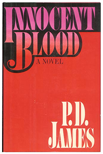 Innocent Blood: James, P D