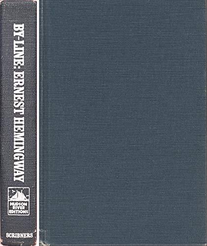 9780684166001: By-Line: Ernest Hemingway