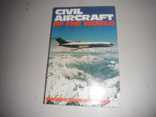 9780684166162: Civil Aircraft of the World