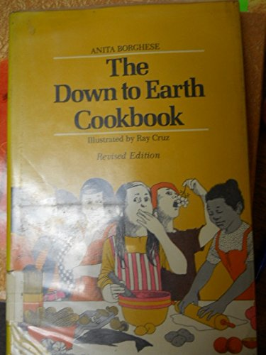 9780684166186: The Down to Earth Cookbook