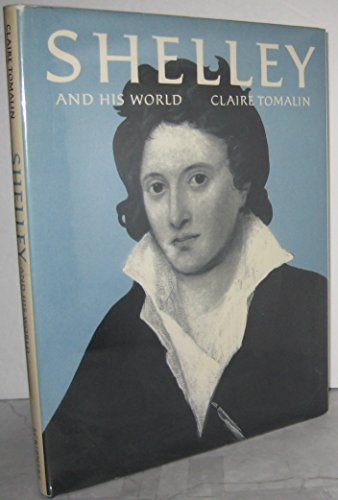 9780684166209: Shelley and His World
