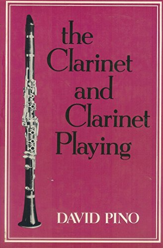9780684166247: The Clarinet and Clarinet Playing