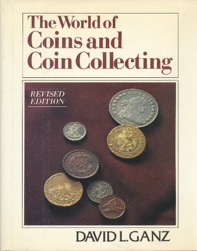 9780684166254: The world of coins and coin collecting