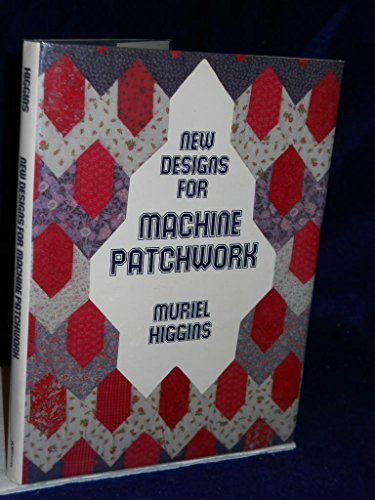 9780684166438: New Designs for Machine Patchwork