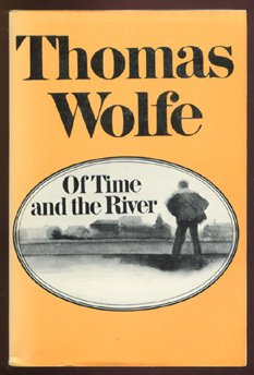 9780684166490: Of Time and the River: A Legend of Man's Hunger in His Youth