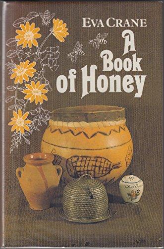 9780684166513: A Book of Honey