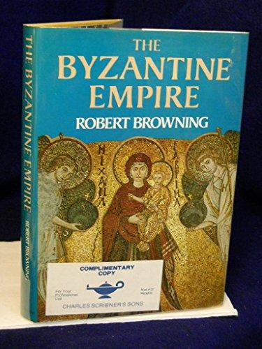 The Byzantine Empire: Browning Robert