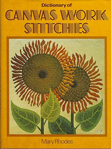 9780684166698: Dictionary of Canvas Work Stitches -- First 1st U.S. Edition