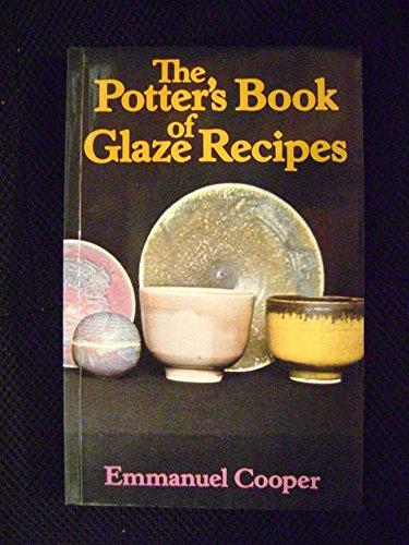 9780684166704: The potter's book of glaze recipes