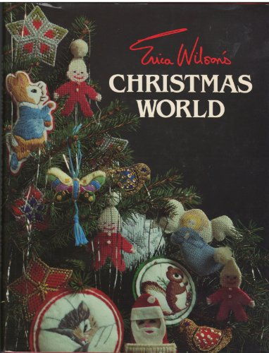 9780684166728: Erica Wilson's Christmas World