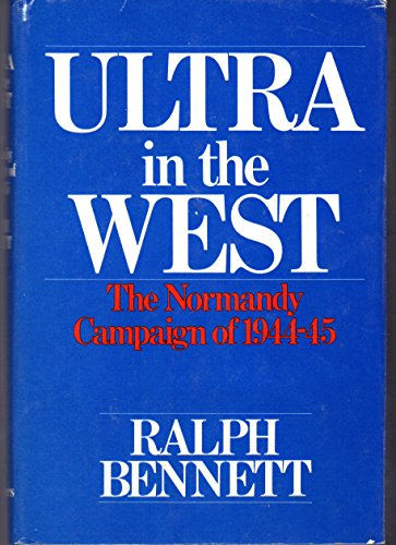 9780684167046: Ultra in the West