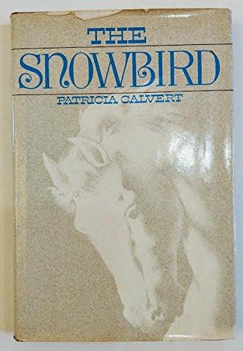 9780684167190: The snowbird