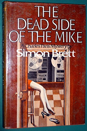 9780684167299: The Dead Side of the Mike: A Crime Novel