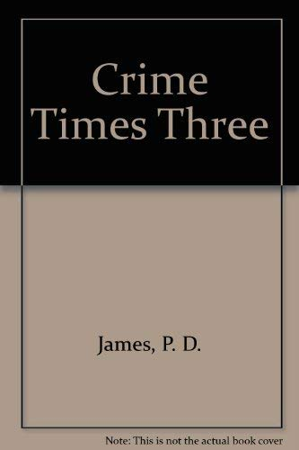 9780684167381: Crime Times Three