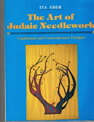 9780684167411: The Art of Judaic Needlework: Traditional and Contemporary Designs
