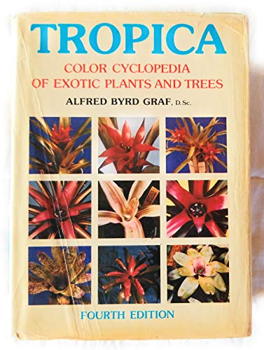 9780684167718: Tropica: Color Cyclopedia of Exotic Plants and Trees
