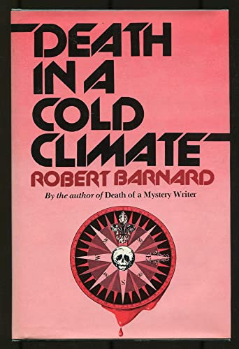 Death in a Cold Climate.: BARNARD, Robert.