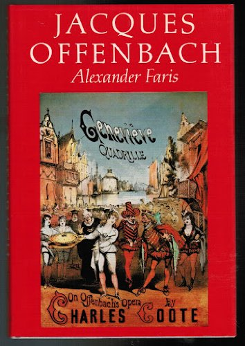9780684167978: Jacques Offenbach