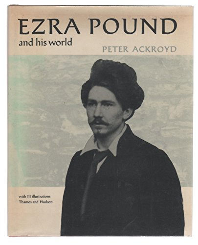 9780684167985: Ezra Pound and his world
