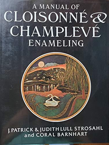 9780684168227: A Manual of Cloisonne and Champleve Enameling