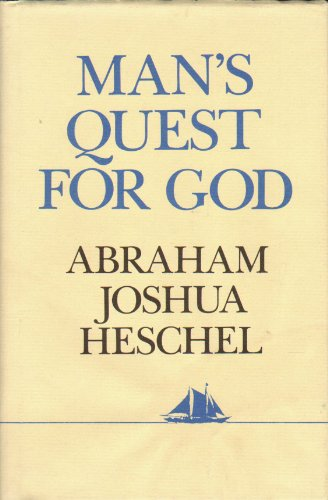 9780684168296: Man's Quest for God: Studies in Prayer and Symbolism (Hudson River Editions)