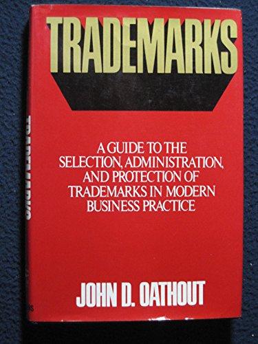 Trademarks in the Marketplace: John D. Oathout