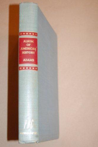 9780684168470: Album of American History