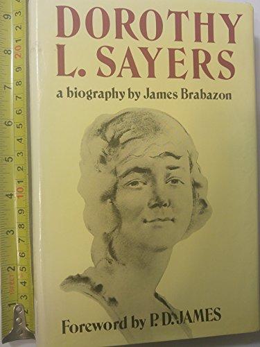 Dorothy L. Sayers: A Biography: Brabazon, James