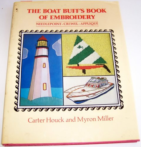 9780684169040: The Boat Buff's Book of Embroidery, Needlepoint, Crewel, and Applique