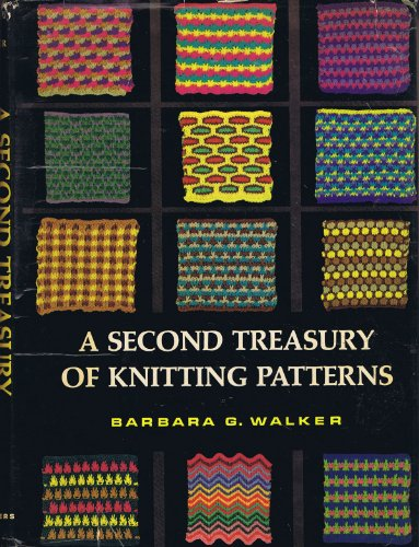 SECOND TREASURY OF KNITTING PATTERNS: WALKER, Barbara G,