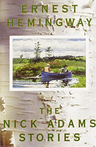 an essay on the short stories the nick adams stories by ernest hemingway