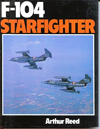 9780684169897: F-104 Starfighter