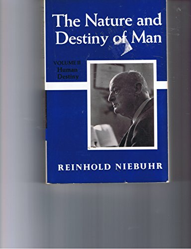9780684169910: Title: The Nature and Destiny of Man Volume II Human Dest