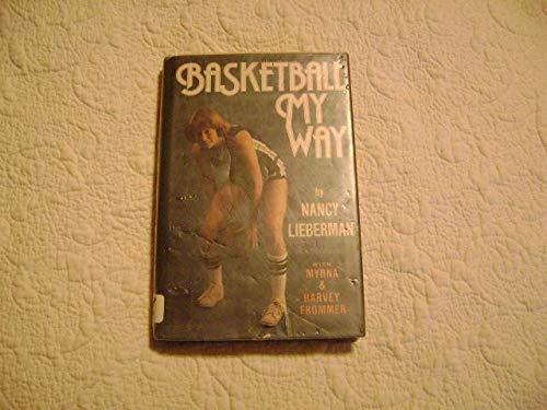 Basketball My Way: Nancy Lieberman-Cline