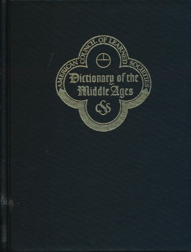 Dictionary of the Middle Ages, Vol. 3.: Joseph R. Strayer