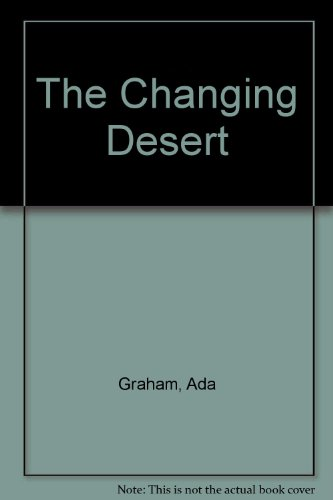 The Changing Desert