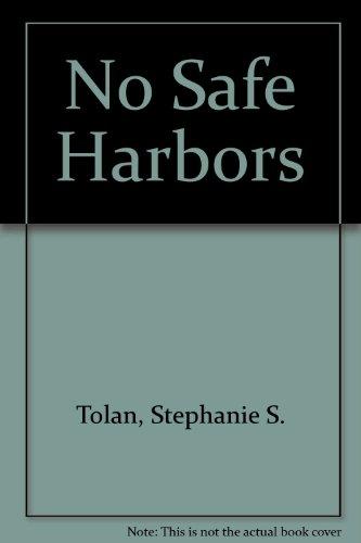 9780684171692: No Safe Harbors