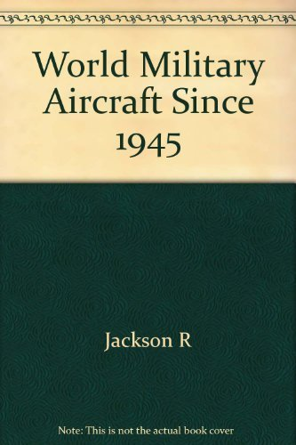 9780684172361: World Military Aircraft Since 1945